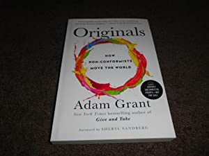 Originals: How Non-Conformists Move the World0ADVANCE UNCORRECTED PROOF