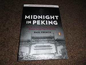 Midnight in Peking: How the Murder of a Young Englishwoman Haunted the Last Days of Old China-ADV...