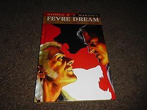 George R.R. Martin's Fevre Dream: George R. R.