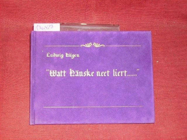 Sprichwörter in niederrheinischer Mundart. Teil: Watt Hänske neet liert . = (Was Hänschen nicht lernt .)