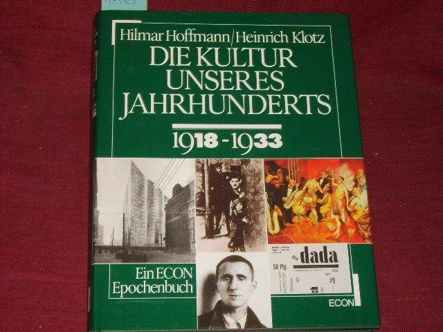 Die Kultur unseres Jahrhunderts, Bd.2, 1918-1933