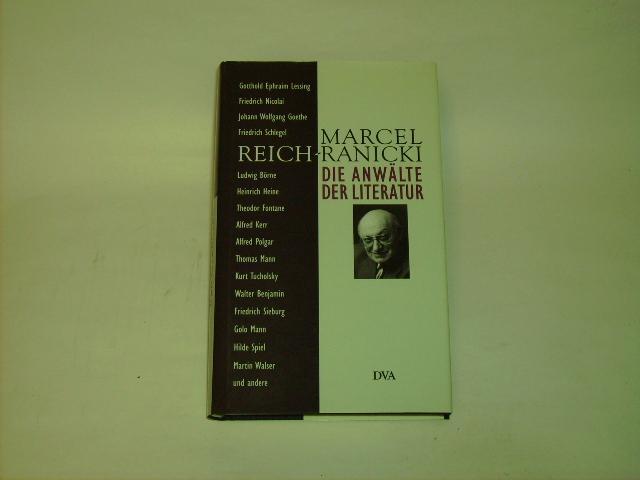 Die Anwälte der Literatur.: Reich-Ranicki