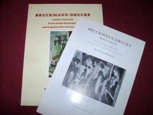 BRUCKMANN- UND MEDICI-DRUCKE. FEINSTE FARBIGE WIEDERGABEN NACH: Bruckmann:
