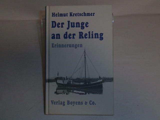 Der Junge an der Reling ; Erinnerungen.: Kretschmer