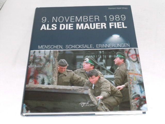 9. November 1989 - Als die Mauer: Appel