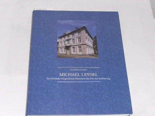 Michael Leydel Ein Architekt Burgerlichen Bauens In Der Zeit Der