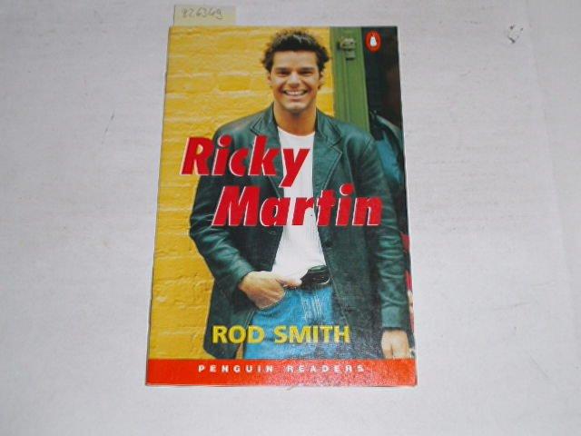 Ricky Martin ; Penguin Readers - 1 Beginner (300 words). - Smith, Rod