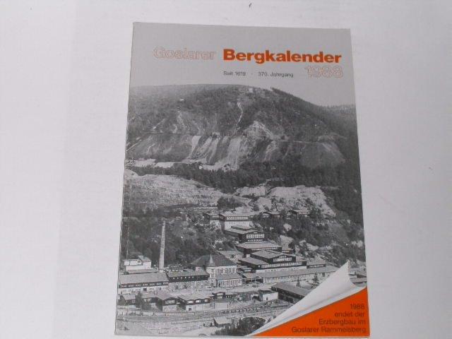 Goslarer Bergkalender 1988. Für Goslar, Bad Harzburg,: Schramm, Johannes: