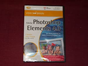 Adobe Photoshop Elements 4.0. DVD-ROM für Windows ab 98 u.Mac. Videotraining auf DVD.