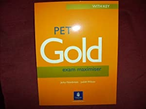 PET Gold Exam Maximiser With Key. (Lernmaterialien).: Newbrook, Jacky; Wilson,