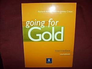 Going For Gold Intermediate Sb: Intermediate Coursebook.: Acklam, Richard; Crace,