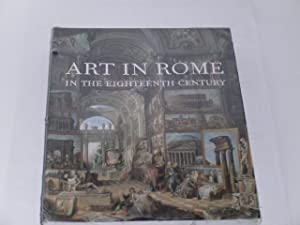 Art in Rome in the eighteenth century. [the exhibition The Splender of 18th-Century Rome at: Phil...