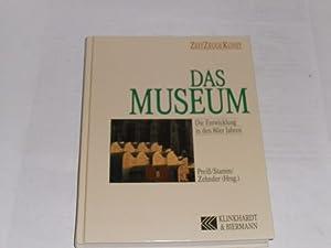 Das Museum. die Entwicklung in den 80er: Preiss, Achim: