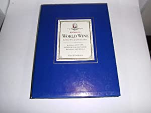 Sotheby`s World Wine Encyclopedia. A Comprehensive Reference Guide to the Wines of the World.