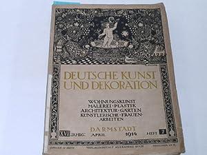 Deutsche Kunst und Dekoration. Band XXXIV April: Koch, Hofrat Alexander: