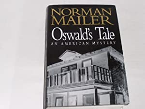 Oswald s tale. an American mystery