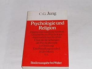 Psychologie und Religion.: Jung, C. G.: