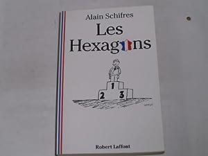 Les Hexagons. en treize leçons portant sur: Schifres, Alain: