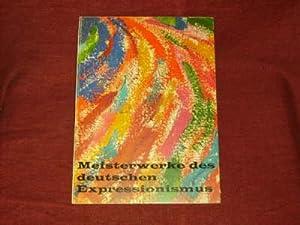 Meisterwerke des deutschen Expressionismus.: Diverse