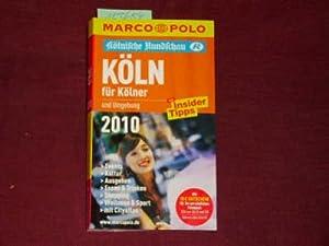 MARCO POLO Stadtführer Köln für Kölner 2010: Jutta Gay; Martin