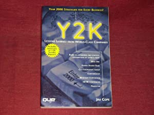 Y2K. Lessons Learned from World- Class Companies.: Jim Cope: