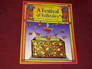 A Festival of Folktales: Stories for Language: Jeanne B. Becijos