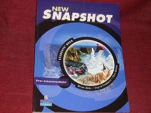 New Snapshot: Pre-Intermediate Level: Students' Book.: Abbs, Brian; Barker,
