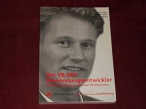 Der VB.NET Anwendungsentwickler . Praktische Einführung in: Kotz, Jürgen; Pfeffer,