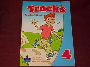 Tracks, Level.4 : Teacher's Book: Teacher's Book: Marsland, Steve; Lazzeri,