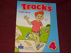 Tracks, Level.4 : Pupil's Book: Student Book: Marsland, Steve; Lazzeri,