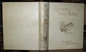 The Fairy Tales of the Brothers Grimm: RACKHAM, Arthur (Illus.)