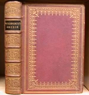 Greece: Pictorial, Descriptive, And Historical.A New Edition,: WORDSWORTH, Christopher [1807-1885].