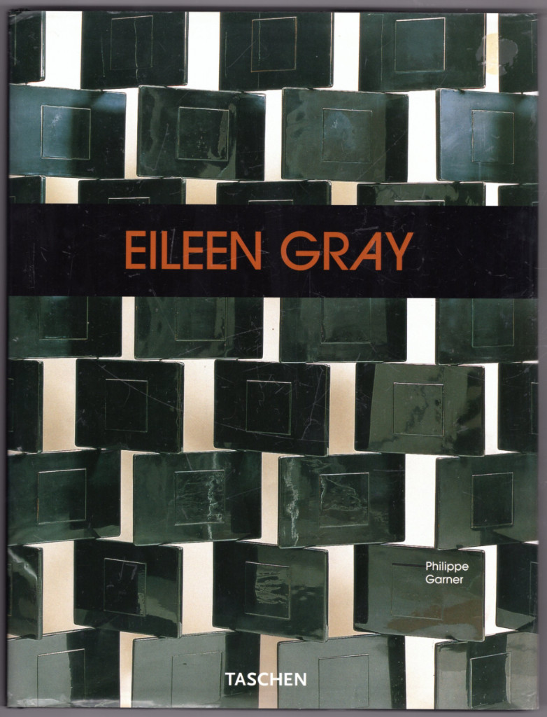 Eileen Gray: Design and Architecture, 1878-1976 (ANCIENS TITRES - AD) - Garner, Philippe