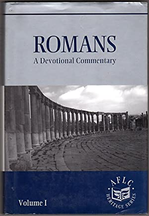 Romans: A devotional commentary (AFLC Heritage series) Volume 1