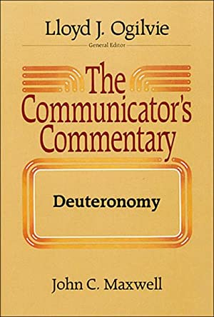The Communicator's Commentary: Deuteronomy
