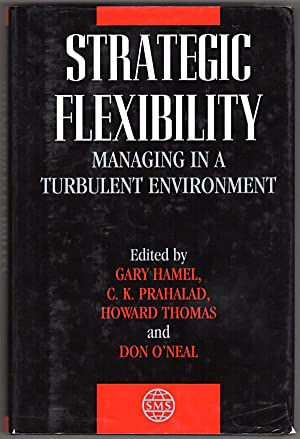Strategic Flexibility: Managing in a Turbulent Environment