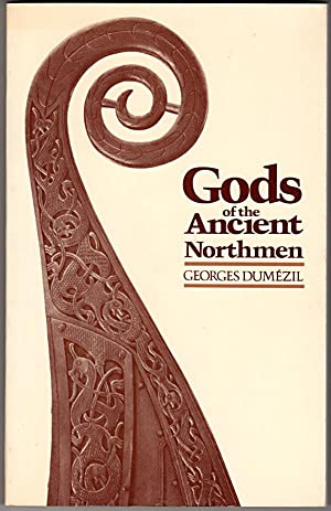 Gods of the Ancient Northmen (UCLA Center for the Study of Comparative Folklore & Mythology. Publ...