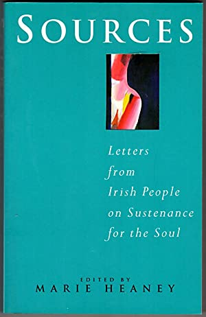 Sources: Letters from the Irish People on Sustenance for the Soul