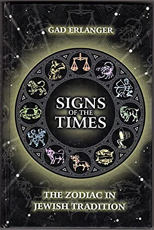 Signs of the Times: The Zodiac in Jewish Tradition
