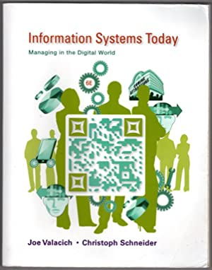 Information Systems Today: Managing in the Digital: Valacich, Joseph S.;