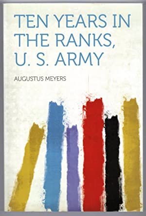 Ten Years in the Ranks, U. S. Army