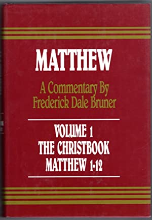 The Christbook: A Historical/Theological Commentary : Matthew 1-12 (v. 1)