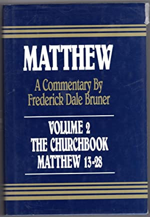 Matthew: The Churchbook Matthew 13-28