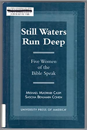 Still Waters Run Deep: Five Women of the Bible Speak
