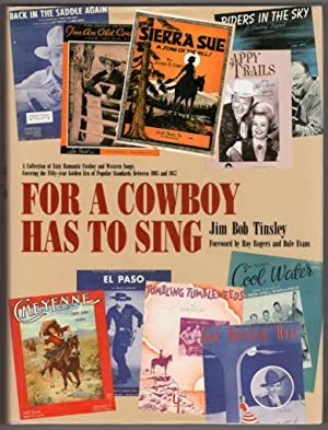 For a Cowboy Has to Sing