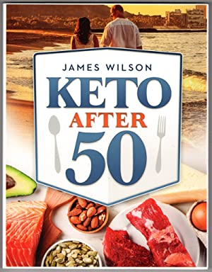 Keto After 50 - Large Print Paperback Book - Ketogenic Diet for Women & Men Over Age 50
