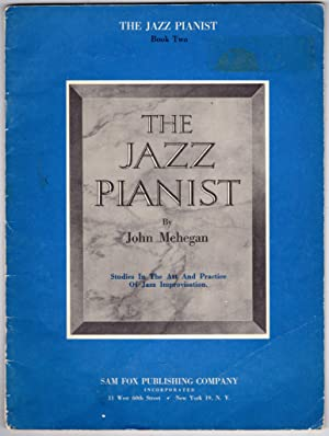 The Jazz Pianist Book 2: Studies in the Art and Practice of Jazz Improvisation