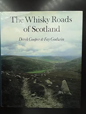Whisky Roads of Scotland [Jul 01, 1982]: Derek Cooper