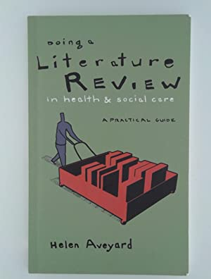 aveyard h. (2014) doing a literature review in health and social care