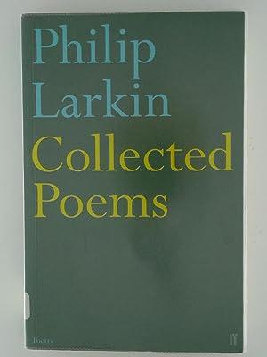 Philip Larkin: Collected Poems (Faber Poetry): Larkin, Philip